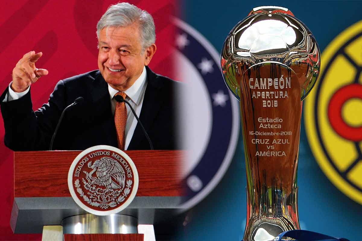 AMLO, trofeo, Liga MX, Cruz Azul, América
