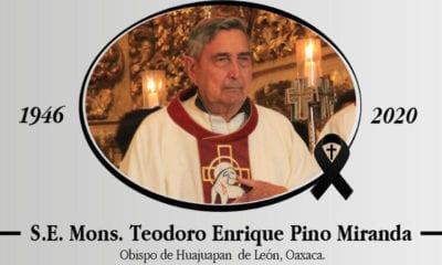 Fallece Obispo de Huajuapan De León, Teodoro Pino