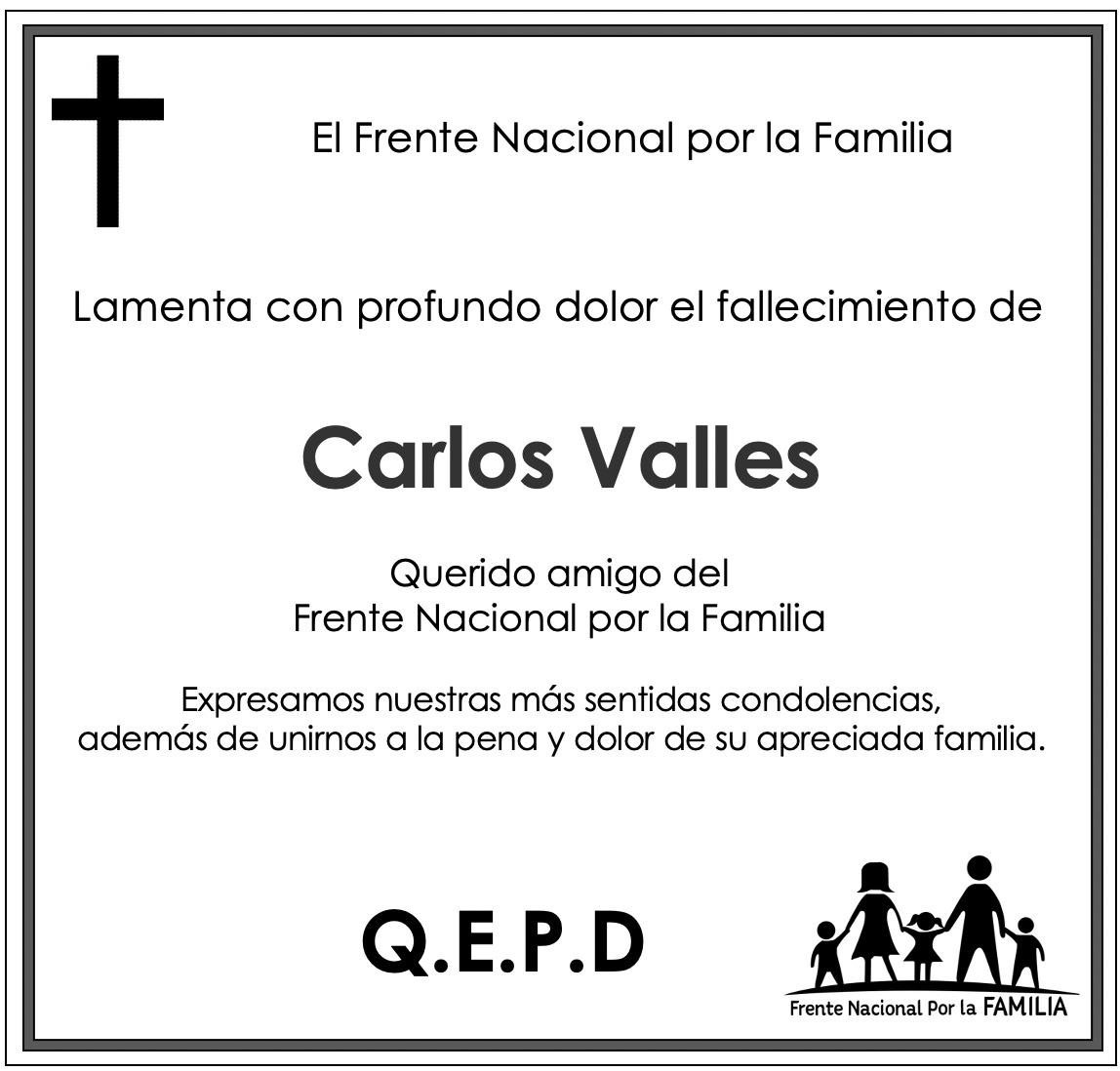 Murió Carlos valles del Frente Nacional por la Familia