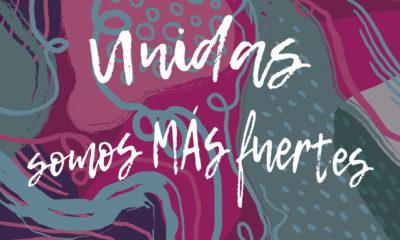 Unión Mujer lanza la campaña #JuntasSomosMasFuertes