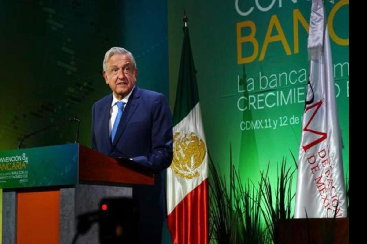 Anuncia AMLO reforma en el sistema bancario para quitar trabas a negocios